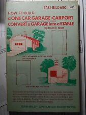Easi-Bild 680 How to Build a One Car Garage Carport/ Convert Garage into Stable