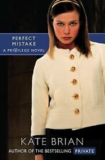 Perfect Mistake (Privilege) by Kate Brian