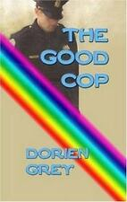 The Good Cop: A Dick Hardesty Mystery Grey, Dorien Paperback