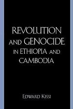 REVOLUTION AND GENOCIDE IN ETHIOPIA AND CAMBODIA - NEW PAPERBACK BOOK
