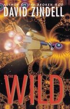 The Wild by David Zindell (1996, Paperback)