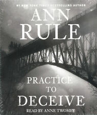 Audio book - Practice to Deceive by Ann Rule   -   CD