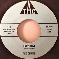 The Chimes 1961 Only Love/ I'm In The Mood For Love TAG 455 Rare Doo-Wop NOS EX