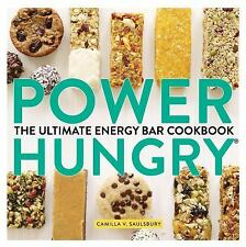 Power Hungry® : The Ultimate Energy Bar Cookbook by Camilla V. Saulsbury (2013,…