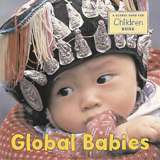 Global Babies by Global Fund for Children (Board book, 2007)