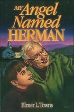 My Angel Named Herman, Elmer Towns, Good Book