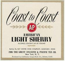 Coast to Coast A & P American Light Sherry Label by Bay Shore Wine Sandusky, Oh.