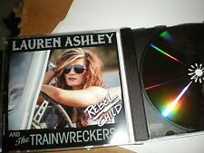 Lauren Ashley & the Trainwreckers Rebel Child CD SINGLE one track