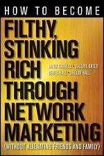 How to Become Filthy Stinking Rich Through Network Marketing MLM Vemma VERVE