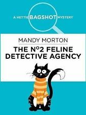 No 2 Feline Detective Agency, The (Hettie Bagshot Mystery), Mandy Morton, New co