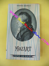 BOOK LIBRO Genevieve Duhamelet MOZART 1960 SUPER 250 S.A.I.E. no lp dvd cd mc