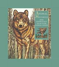 Animal Messages : Seek Inspirations from Your Animal Guides by Susie Green...