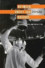 Between Craft and Science: Technical Work in the United States (Collection on Te