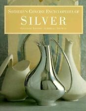 Sotheby's Concise Encyclopedia of Silver by Sotheby's (Firm) (1994, Paperback)