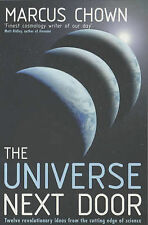 The Universe Next Door: Twelve Mind-blowing Ideas from the Cutting Edge of Scien