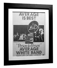 AVERAGE WHITE BAND+Person+POSTER+AD+FRAMED+ORIGINAL 1977+EXPRESS GLOBAL SHIP