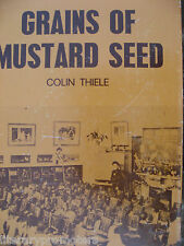 GRAINS OF MUSTARD SEED HAND SIGNED BY COLIN THIELE STATE EDUCATION S AUSTRALIA
