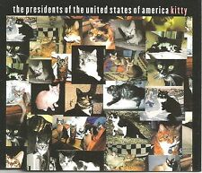 PRESIDENTS OF THE UNITED STATES OF AMERICA Kitty w/ 2 LIVE CD Single USA Seller