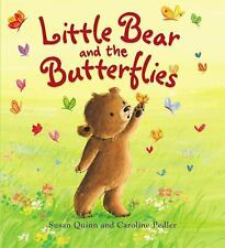 Storytime: Little Bear and the Butterflies by Susan Quinn (2014, Hardcover)