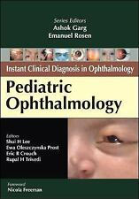 Pediatric Ophthalmology (Instant Clinical Diagnosis in Ophthalmology), , Trivedi