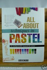 All About Techniques in PASTEL by Barron's - HOW TO PAINT BOOK