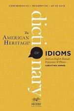 The American Heritage Dictionary of Idioms, Second Edition by Ammer, Christine
