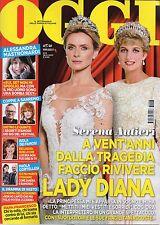 Oggi 2017 8#Serena Autieri & Lady Diana Spencer,Alessandra Mastronardi,Dalida,kk
