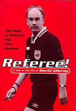 Referee: A Year in the Life of David Elleray,ACCEPTABLE Book