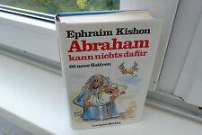 BUCH GEBUNDEN ABRAHAM KANN NICHTS DAFÜR EPHRAIN KISHON HUMOR SATIRE STORIES BOOK