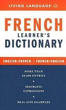 French Learner's Dictionary Living Language Mass Market Paperback
