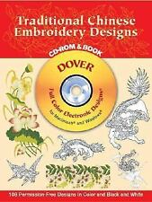 Traditional Chinese Embroidery Designs CD-ROM and Book (Dover Electronic Clip Ar