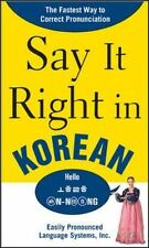 Say It Right in Korean : The Fastest Way to Correct Pronunciation by EPLS...
