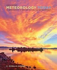 Meteorology Today: An Introduction to Weather, Climate, and the Environment, Ahr