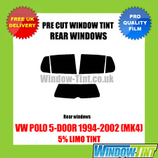 VW POLO 5-DOOR 1994-2002 (MK4) 5% LIMO REAR PRE CUT WINDOW TINT