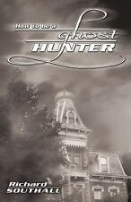 How To Be A Ghost Hunter ( PAPERBACK )