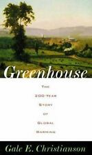 Greenhouse: The 200-Year Story of Global Warming, Gale E. Christianson, Excellen