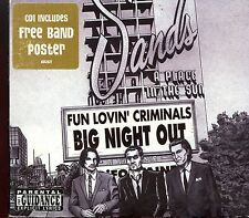 Fun Lovin' Criminals / Big Night Out - CD1 + Poster