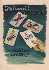 C3692) VOLANTINO ELEZIONI 1946, IL VOTO E' L'ULTIMA CARTA.