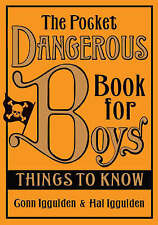 The Pocket Dangerous Book for Boys: Things to Know, By Iggulden, Hal, Iggulden,