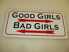 GOOD GIRLS BAD GIRLS Sign 4 Pool Hall Bar dance club Motorcycle Cosplay Stripper