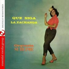 Que Siga La Pachanga - Orquesta Sublime (2013, CD NEUF) CD-R