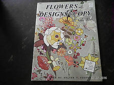 """WALTER FOSTER.""""FLOWER DESIGNS TO COPY BY LOLA ADES""""..#157"""