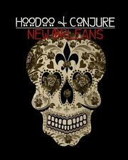 Hoodoo and Conjure: New Orleans by Denise Alvarado (2013, Paperback)