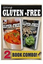 Going Gluten-Free: Gluten-Free Indian Recipes and Gluten-Free Raw Food...