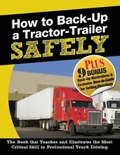 NEW How to Back-Up a Tractor-Trailer Safely by Jerry Berger Paperback Book (Engl