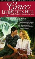 Beauty for Ashes (Grace Livingston Hill #48)