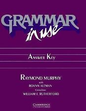 Grammar in Use Answer key: Reference and Practice for Intermediate Students of E