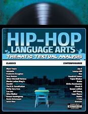 Hip-Hop Language Arts : Thematic Textual Analysis (2015, Paperback)