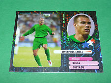 BRUNO CHEYROU STARS LIVERPOOL ANGLETERRE PANINI FOOT 2003 FOOTBALL 2002-2003
