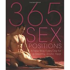 365 Sex Positions Lisa Sweet Ulysses Press PB / 9781569757192